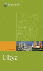 The Business Traveller's Handbook to Lybia - TBC