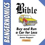 Bangernomics Bible - James Ruppert
