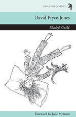 Shirley's Guild : Capuchin Classics Ser. - David Pryce-Jones