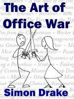 The Art of Office War - Simon Drake