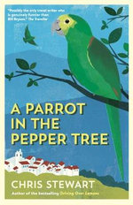 A Parrot in the Pepper Tree : A Sequel to