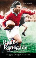 Rugby Renegade - Gus Risman