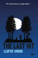 The Last Hit : Early Crime and Mystery Stories by Women - Llwyd Owen