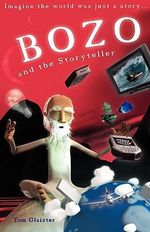 Bozo and the Storyteller - Tom Glaister