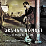 Graham Bonnet : The Story Behind the Shades - Steve Wright