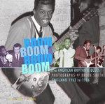 Boom Boom, Boom Boom : American Rhythm & Blues in England 1962-1966
