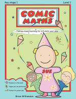 Comic Maths : Sue: Fantasy-Based Learning for 4, 5 and 6 Year Olds - Brian Williamson