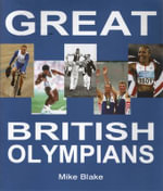 Great British Olympians - Mike Blake