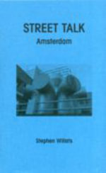 Street Talk : Amsterdam - Stephen Willats