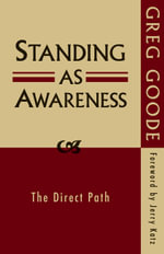 Standing as Awareness - Greg Goode