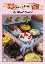 Cupcake Creations - Paul Brodel