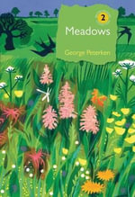 Meadows : The Drama of Woodland Change - George F. Peterken