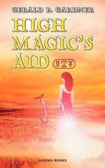 High Magic's Aid - Gerald B. Gardner