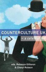 Subversive Scene : Counter Culture UK - A Celebration