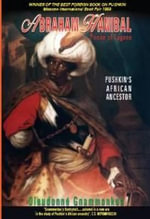Abraham Hanibal : Prince of Logone, Pushkin's African Ancestor - Dieudonne Gnammankou