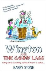 Winston And The Canny Lass : . - Barry Stone