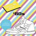 Colour Me Good '80s - Mel Simone Elliott