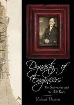 Dynasty of Engineers : The Stevensons and the Bell Rock - Roland Paxton