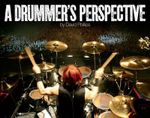 A Drummer's Perspective : A Photographic Insight into the World of Drummers - David Lawrence Phillips