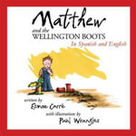 Matthew and the Wellington Boots - Esmee Carre
