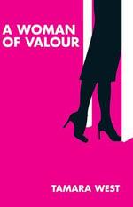 A Woman of Valour - Tamara West