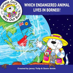 Which Endangered Animal Lives in Borneo? - Jenny Tulip