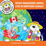 Which Endangered Animal Lives in Northern Canada? - Jenny Tulip