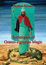 Techniques of Graeco-Egyptian Magic - Stephen Skinner