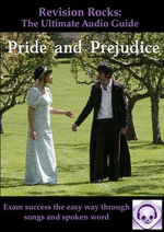 Pride and Prejudice: The Ultimate Audio Guide : GCSE Success the Easy Way - Jeffrey L. Thomas