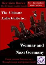 Weimar and Nazi Germany : The Ultimate Audio Revision Guide - Jeff Thomas