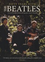 Fifty Years with The Beatles - Tim Hill