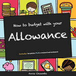 How to Budget With Your Allowance - Annie Chisambo