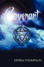 Covenant - Derek Thompson