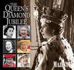 The Queen's Diamond Jubilee - Ingrid Seward