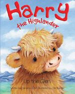 Harry the Highlander : Up the Glen - Cameron Scott