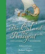 The Owl and the Pussycat : And Other Nonsense - Edward Lear