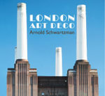 London Art Deco - Arnold Schwartzman