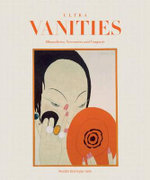 Ultra Vanities : Minaudieres, Necessaires and Compacts - Meredith Etherington-Smith