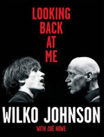 Looking Back at Me - Wilko Johnson
