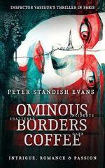 Ominous : Borders: Coffee - Peter Standish Evans