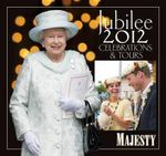 Jubilee 2012 : Celebrations and Tours - Ingrid Seward