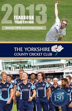 The Yorkshire County Cricket Club Yearbook 2013 : Conversations with Harold Larwood