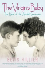The Virgin's Baby : The Battle of the Ampthill Succession - Bevis Hillier