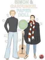 Simon & Garfunkel Paper Doll : Cut-Out Paper Doll Book - Mel Simone Elliott