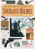 The Mysterious World of Sherlock Holmes - Bruce Wexler