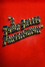 A Town Called Pandemonium - Will Hill