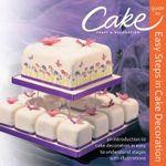 Easy Steps in Cake Decoration - Julie Askew