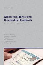 Global Residence and Citizenship Handbook - Christian H Kalin