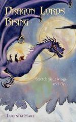 Dragon Lords Rising - Lucinda Hare