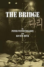 The Bridge : A Specialized Resource for Discovering Where & How... - Peter Wynne-Willson